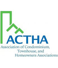 Member of ACTHA - Association of Condominium, Townhouse and Homeowners Associations